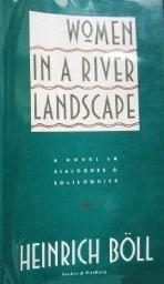 Women in a River Landscape by Heinrich Böll
