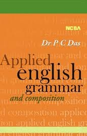 Applied English Grammar and Composition by P.C. Das