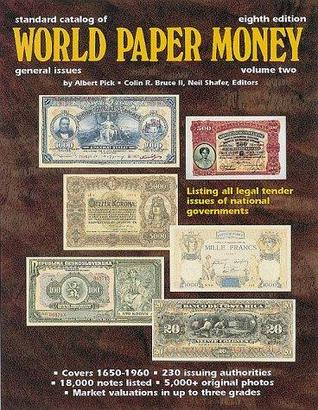 Standard Catalog of World Paper Money: General Issues