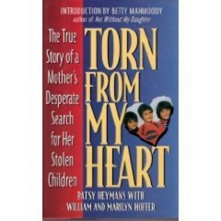 torn-from-my-heart-the-true-story-of-a-mother-s-desperate-search-for-her-stolen-children