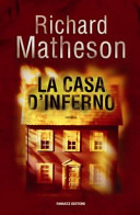 La casa d'inferno by Richard Matheson