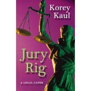 Jury Rig by Korey Kaul