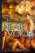 I Hear Voices (The Dragos Clan, #1) by Gail Koger