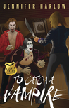 To Catch A Vampire (F.R.E.A.K.S. Squad Investigation, #2)
