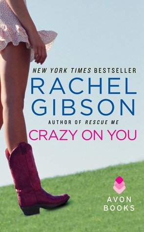 Crazy on You by Rachel Gibson