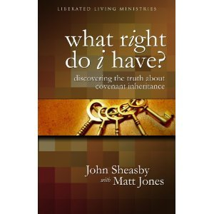 What Right Do I Have? (Discovering the Truth About Covenant Inheritance)