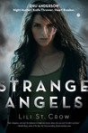 Strange Angels by Lili St. Crow