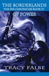 Borderlands of Power (The Rys Chronicles #4)