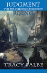 Judgment Rising (The Rys Chronicles #3)