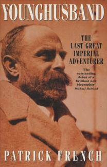 Younghusband: The Last Great Imperial Adventurer
