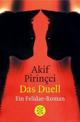 Das Duell by Akif Pirinçci