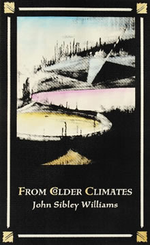 From Colder Climates by John Sibley Williams