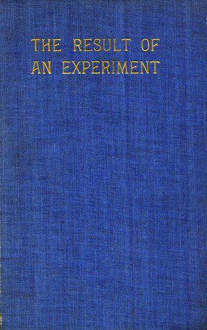 The Result of an Experiment