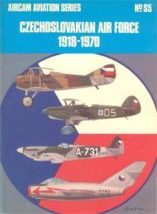 Czechoslovakian Air Force 1918-1970 (Aircam Aviation Series, #S5)