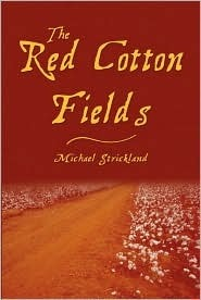 The Red Cotton Fields