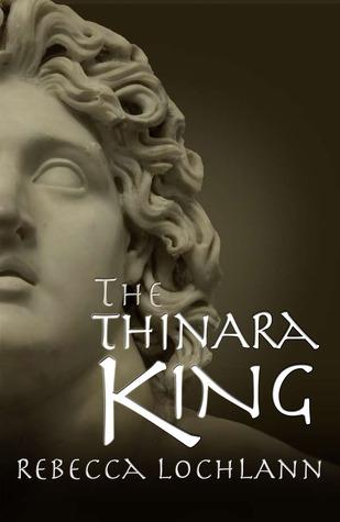 The Thinara King by Rebecca Lochlann