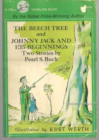 The beech tree, and, Johnny Jack and his beginnings