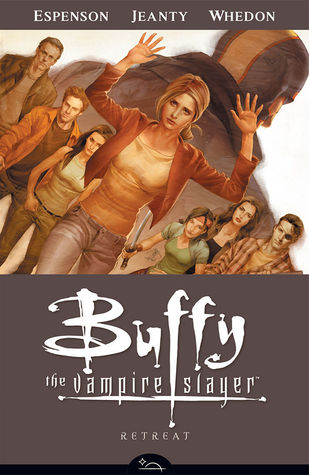 Buffy the Vampire Slayer: Retreat (Season 8, Volume 6)