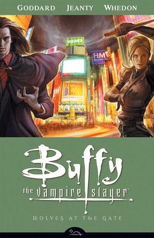 Buffy The Vampire Slayer Wolves At Gate By Drew Goddard