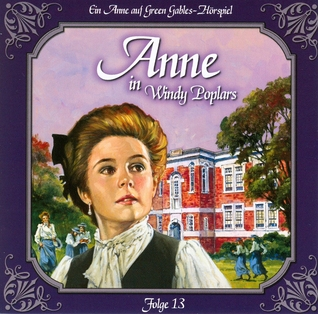 Anne in Windy Poplars 13: Die neue Rektorin