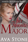 My Favorite Major (Heroes Returned Trilogy #1, Scandalous #6)
