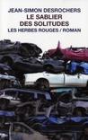 Le sablier des solitudes by Jean-Simon DesRochers