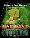 One Last Quiche