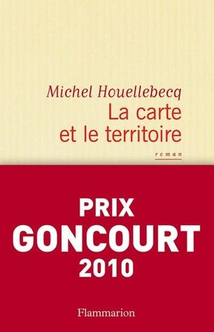 La Carte et le Territoire por Michel Houellebecq