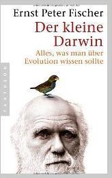 Der Kleine Darwin. Alles, Was Man über Evolution Wissen Sollte