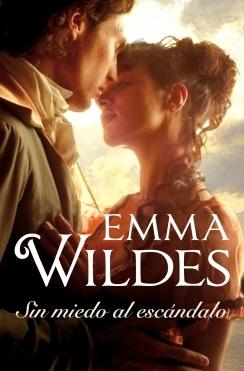 Sin miedo al escándalo by Emma Wildes