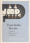 Het slot by Franz Kafka