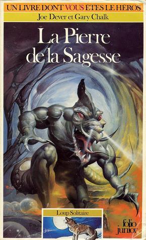 La Pierre de la Sagesse (Loup Solitaire, #6) por Joe Dever, Gary Chalk