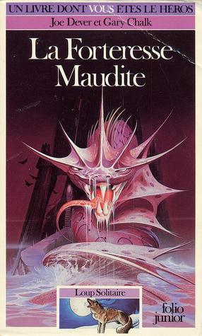 La Forteresse Maudite (Loup Solitaire, #7)