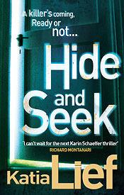 Hide and Seek by Katia Lief (aka Karen Ellis)