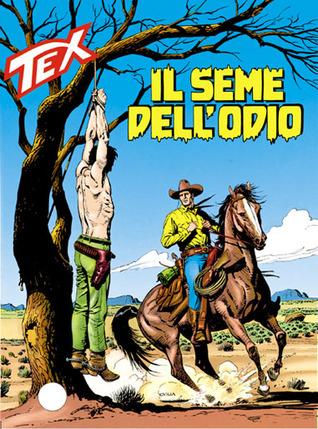 Tex n. 404: Il seme dell'odio