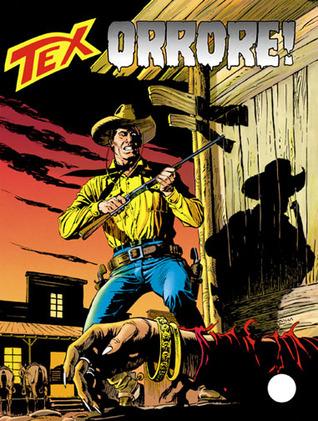 Tex n. 410: Orrore!