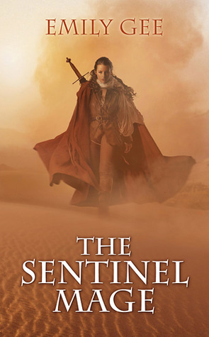 The Sentinel Mage (The Cursed Kingdoms, #1)