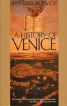 A History of Venice by John Julius Norwich