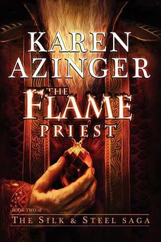The Flame Priest by Karen Azinger