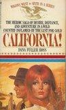 California! by Dana Fuller Ross