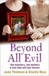 Beyond All Evil by June  Thomson