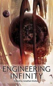 Engineering Infinity
