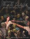 Dead Reign: The Zombie Apocalypse Rpg