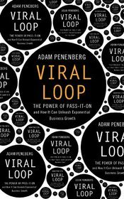 Viral Loop by Adam L. Penenberg