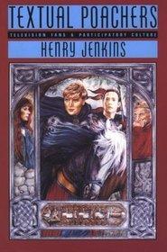 Textual Poachers by Henry Jenkins