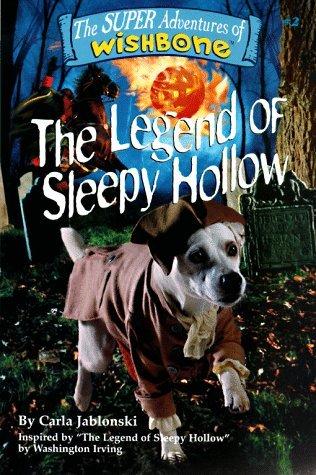 The Legend of Sleepy Hollow (Super Adventures of Wishbone, #2)