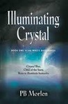 Illuminating Crystal (White Bird, #1)