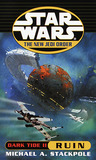 Ruin (Dark Tide, #2) (Star Wars: The New Jedi Order, #3)