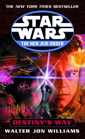 Destinys Way(Star Wars: The New Jedi Order 14)