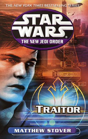 Traitor (Star Wars: The New Jedi Order, #13)